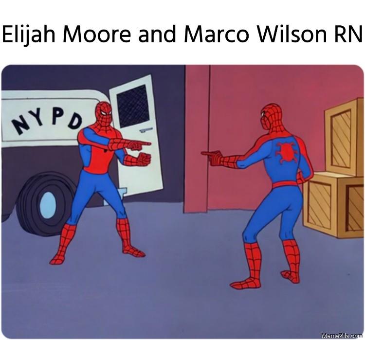 Elijah Moore and Marco Wilson RN meme