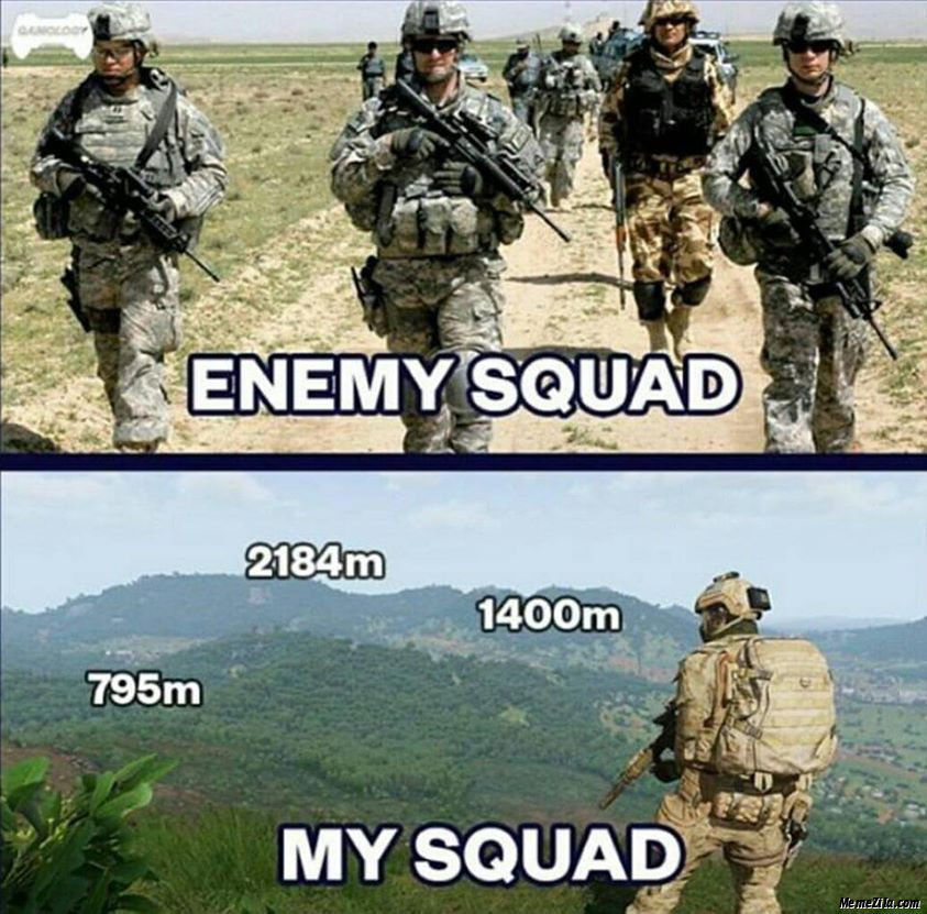 Enemy squad vs My squad meme