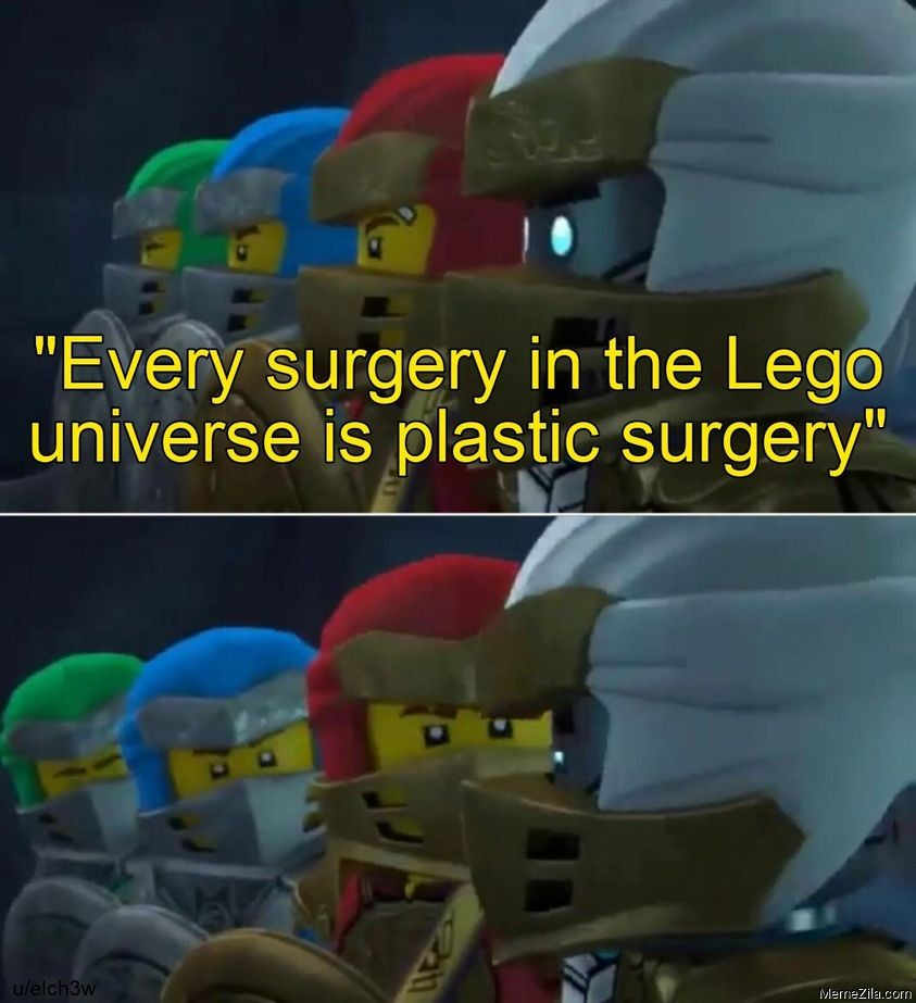 Every surgery in the Lego universe is plastic surgery meme
