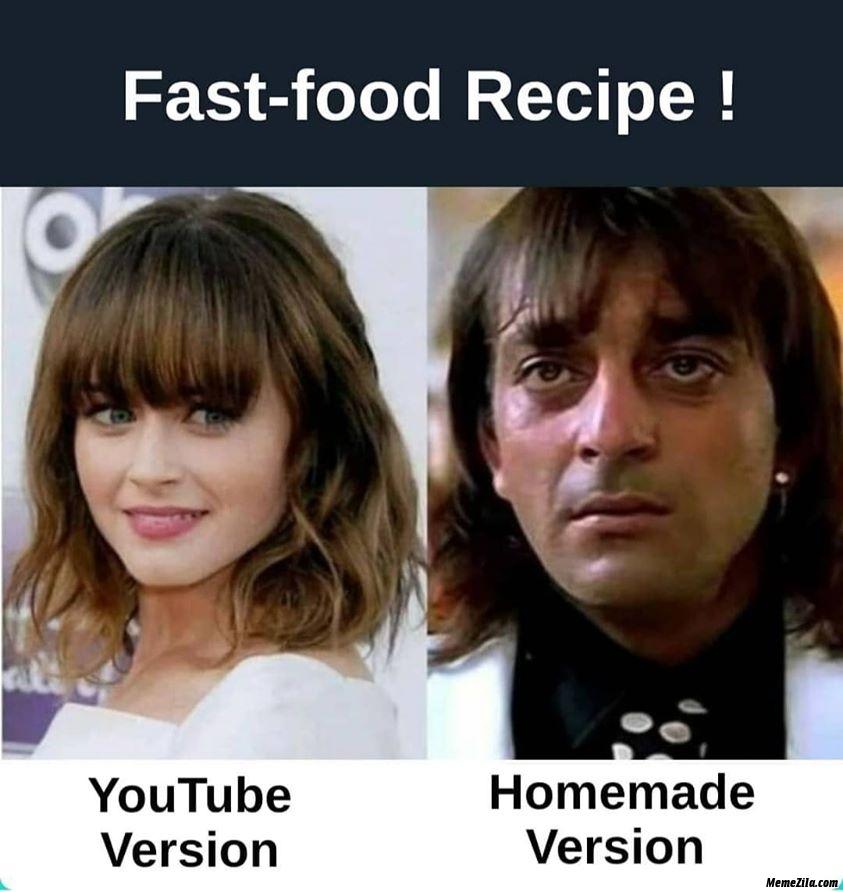 Fast food recipe Youtube version vs Homemade version meme