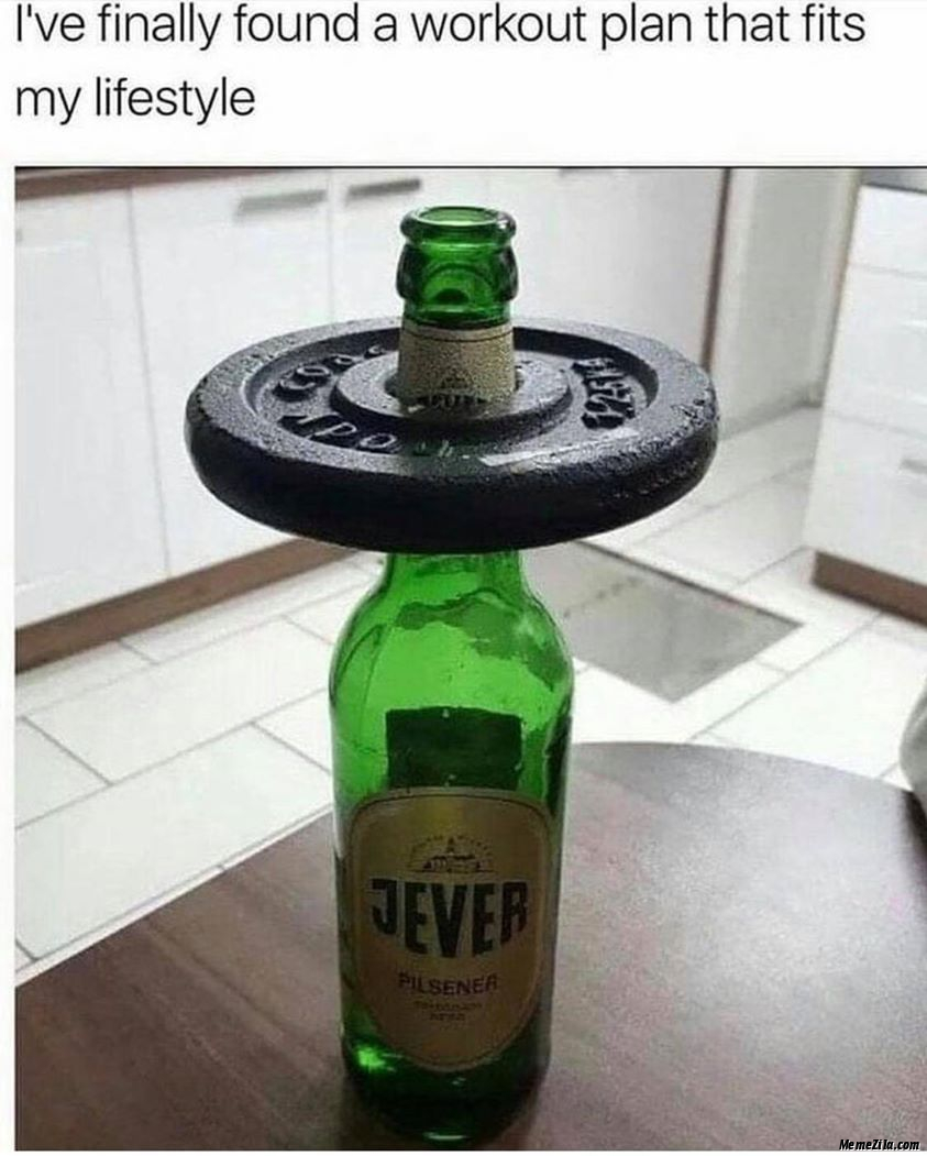 Finally I have found a workout plan that fits my lifestyle meme