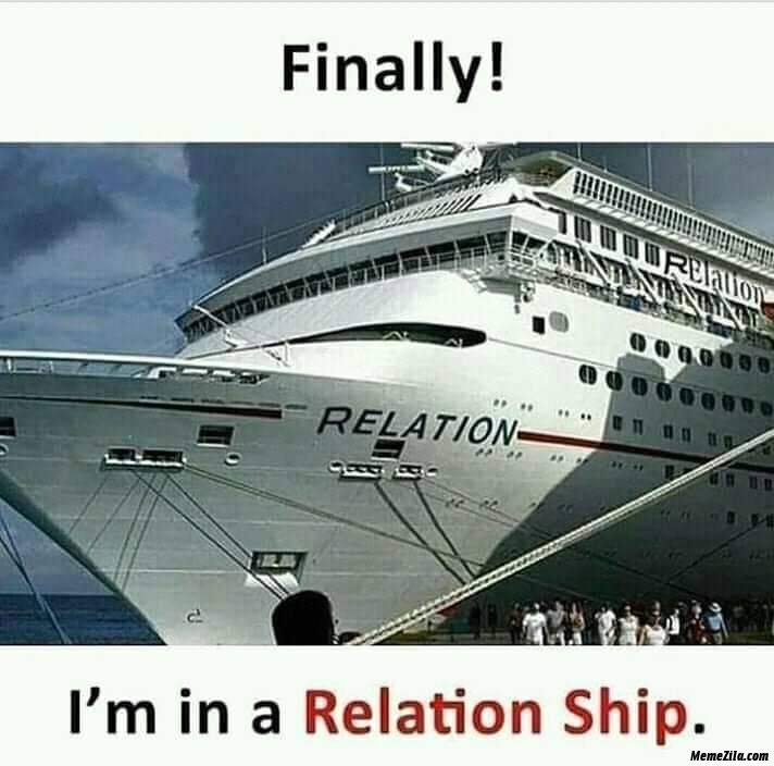 Finally Im in a relation ship meme
