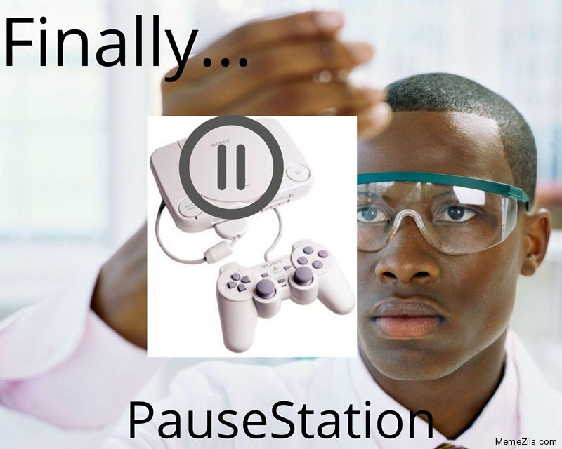 Finally Pausestation Meme Memezila Com