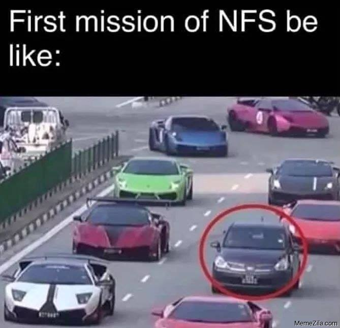 First mission of NFS be like meme