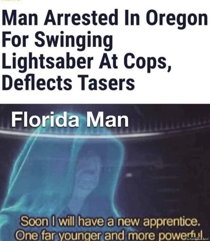 Florida man arrested in Oregon for swinging lightsaber at cops deflate tasers meme