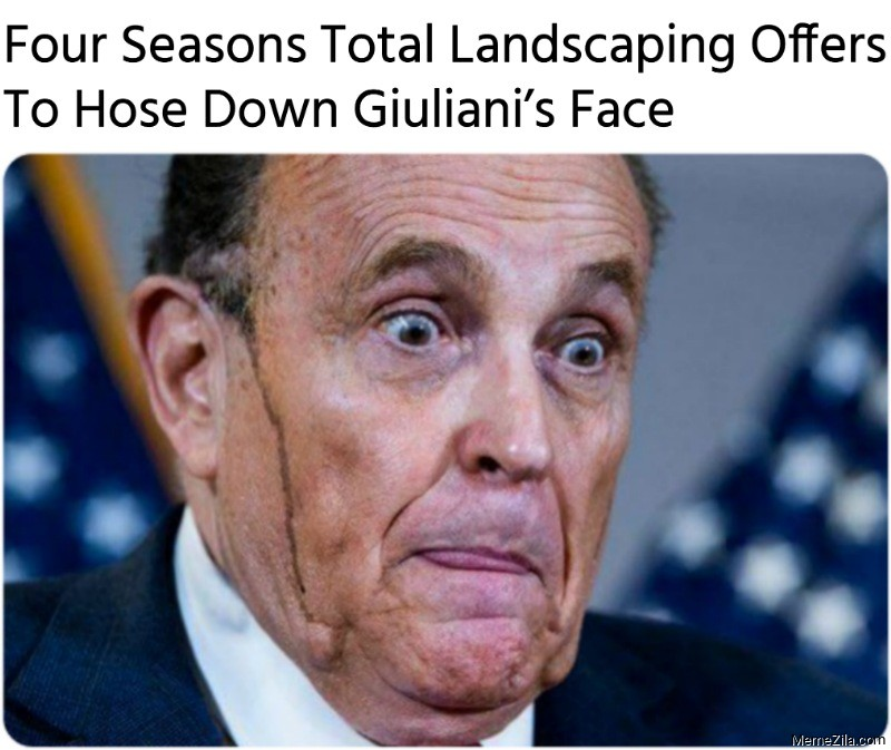 Four Seasons Total Landscaping Offers To Hose Down Giulianis Face meme
