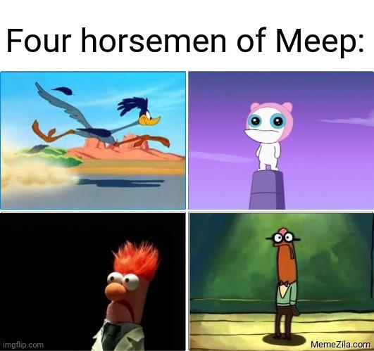 Four horsemen of Meep meme