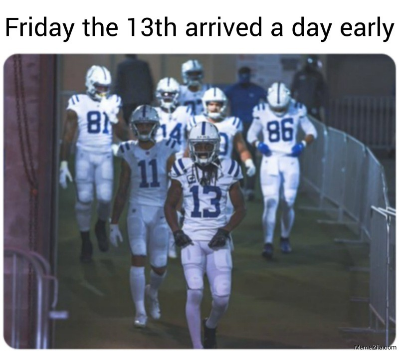 Friday the 13th arrived a day early meme