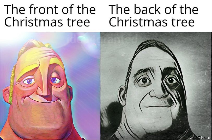 Front of the christmas tree vs Back of the christmas tree meme