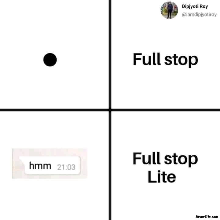 Full stop lite meme