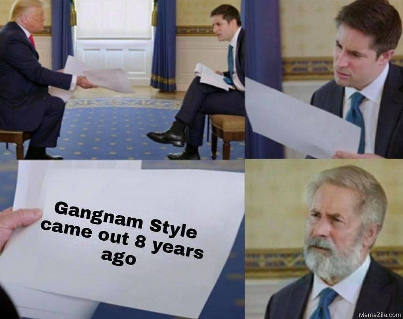Gangnam style came out 8 years ago meme