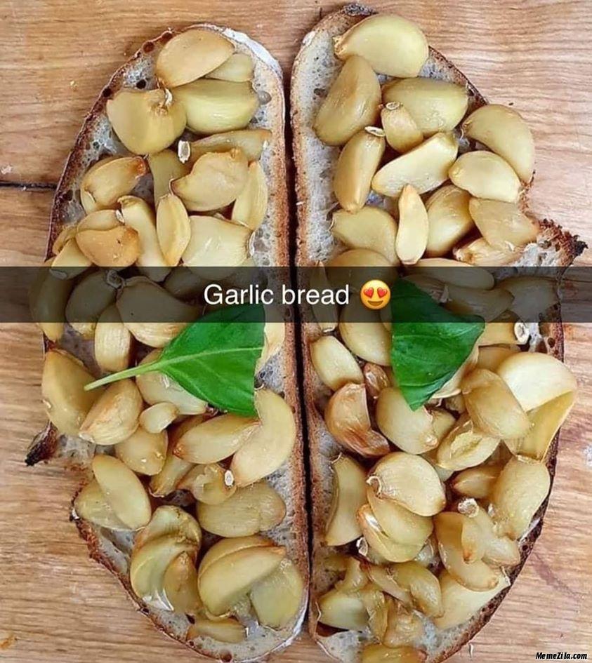 Garlic bread recipe meme