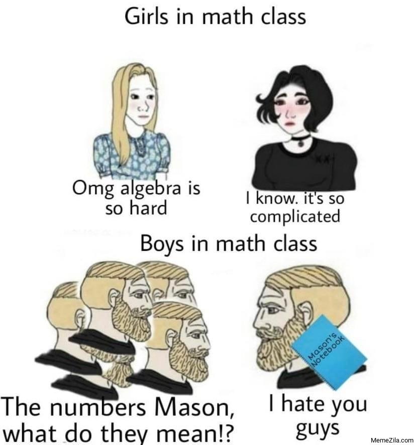 Girls in math class vs Boys in math class meme