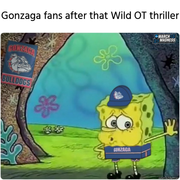 Gonzaga fans after that Wild OT thriller meme