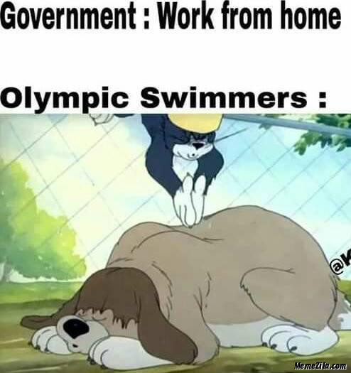 Government work from home Meanwhile olympic swimmers meme