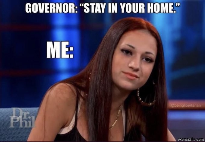 Governor Stay in your home Me Cash me outside meme