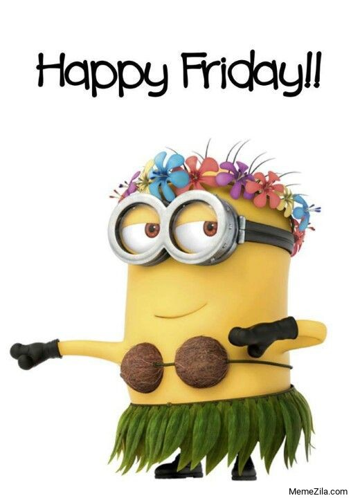 Happy Friday Minion meme