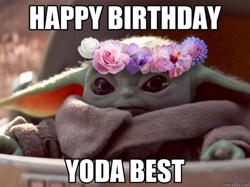 Happy birthday Yoda best meme