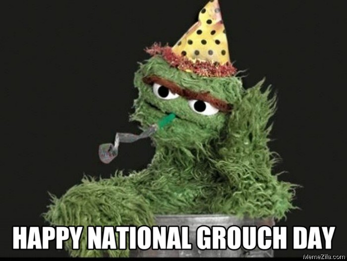 Happy national grouch day meme