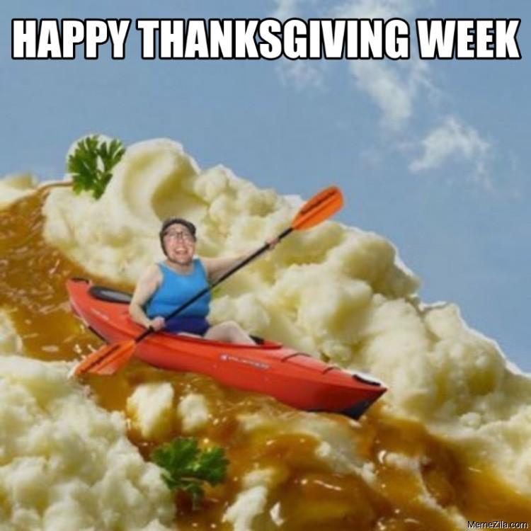Happy thanksgiving week meme