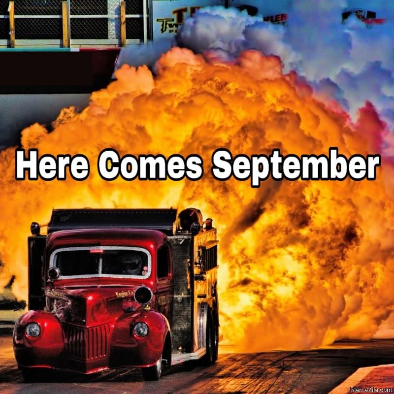Here comes september meme