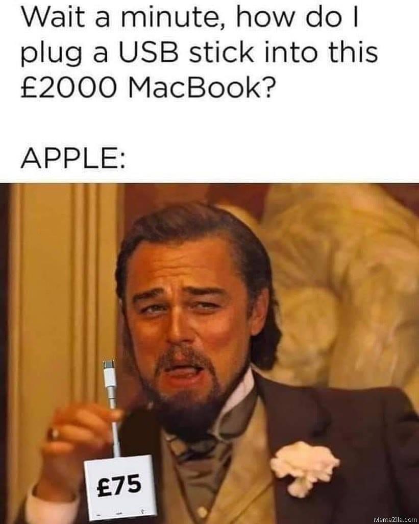 How do I plug a USB stick into this £2000 Macbook meme