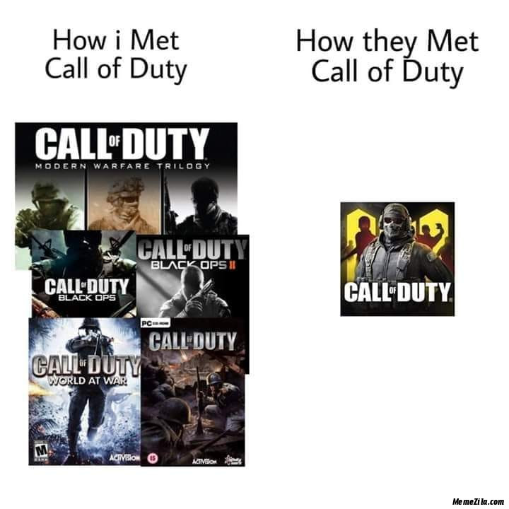 How they met Call of Duty How I met Call of Duty meme