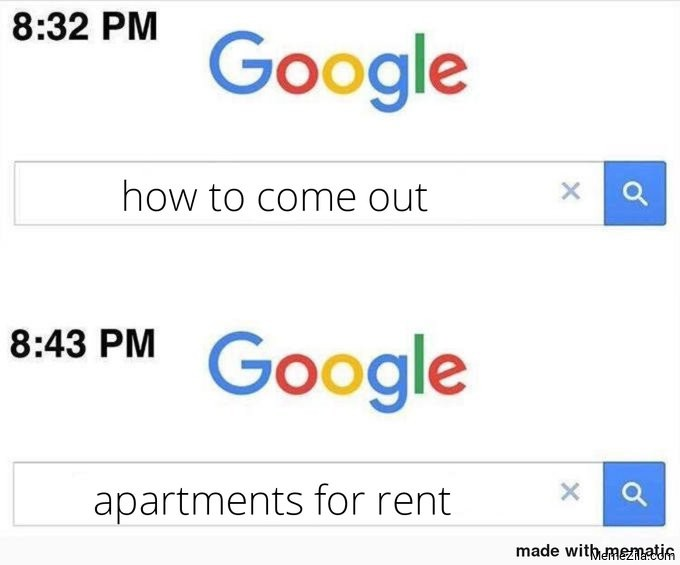 How to come out Apartments for rent meme