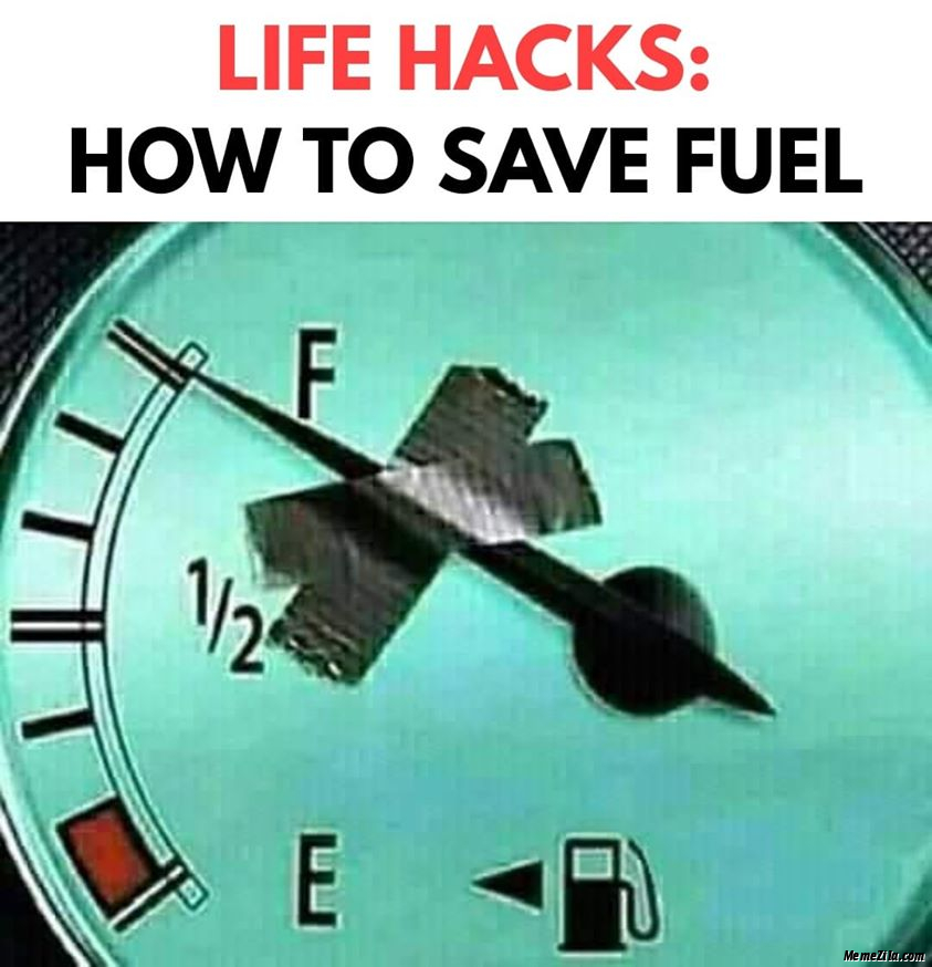 How to save fuel meme