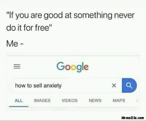 How to sell anxiety meme