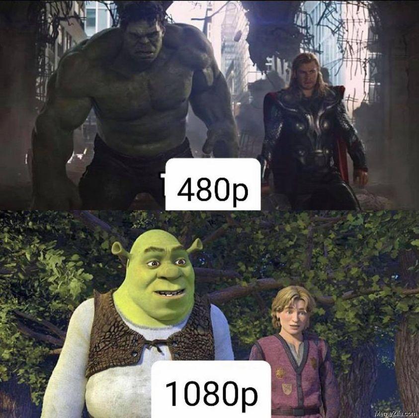 Hulk 480p Shrek 1080p meme