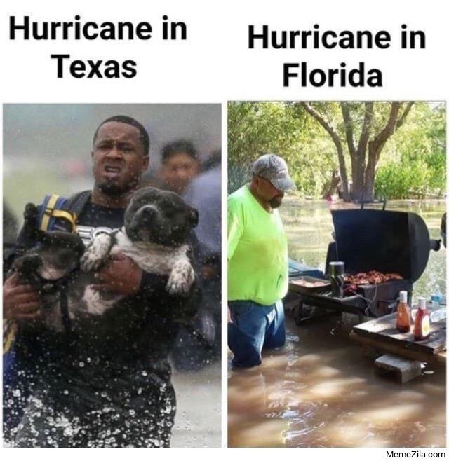 Hurricane in Texas vs Hurricane in Florida meme