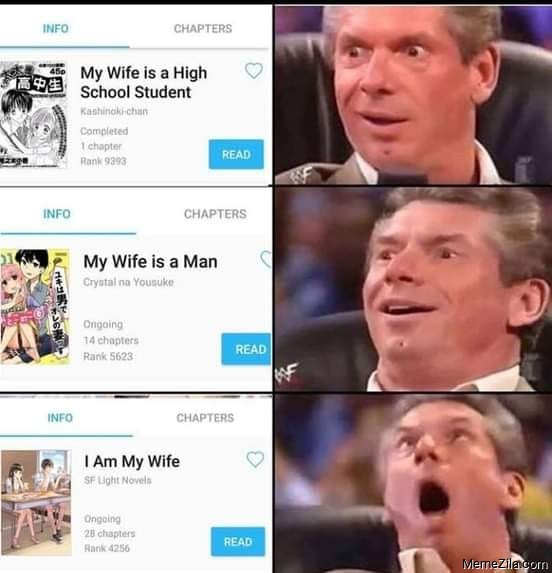 I am my wife meme