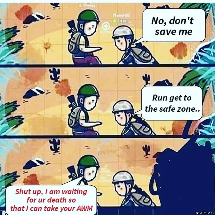 I am waiting for your death so i can take your awm meme