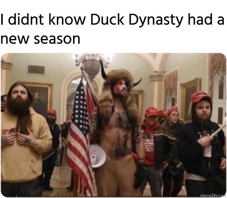 I didnt know Duck Dynasty had a new season meme