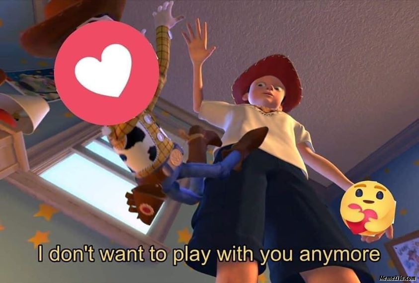I dont want to play with you anymore meme