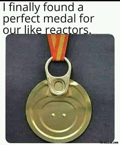I finally found a perfect medal for our like reactors meme