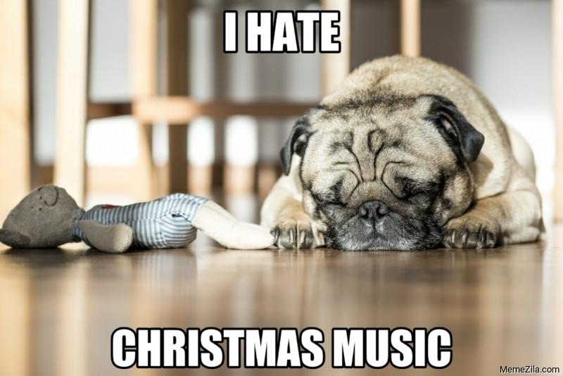 I hate christmas music meme