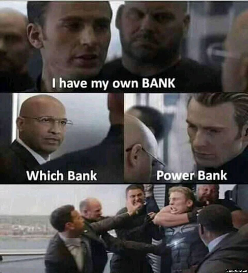 I have my own bank Which bank Power bank meme