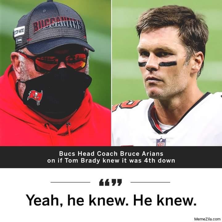 If Tom Brady knew it was 4th down Yes he knew he knew meme