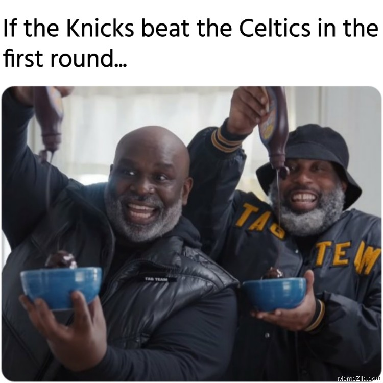 If the Knicks beat the Celtics in the first round meme
