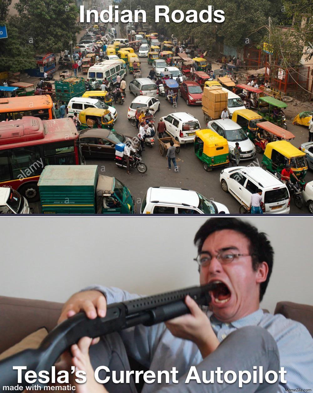 India Roads Meanwhile Tesla's current autopilot meme