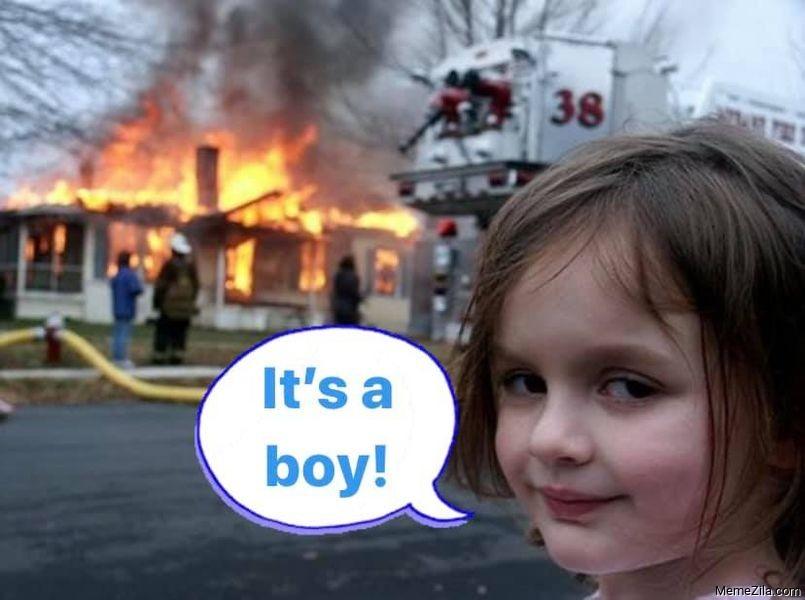 Its a boy meme