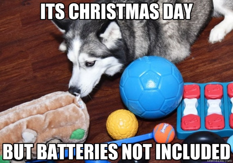 Its christmas day but batteries not included meme
