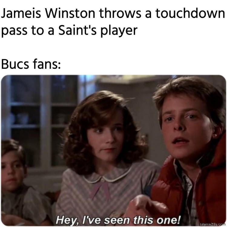 Jameis Winston throws a touchdown pass to a Saints player Meanwhile Bucs fans meme