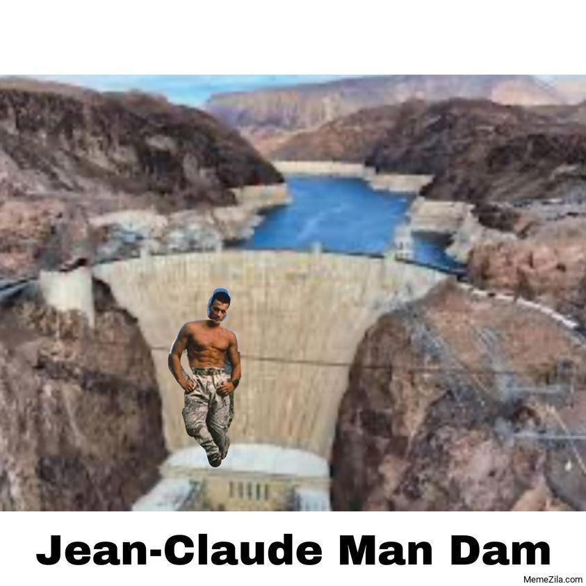 Jean Claude man dam meme