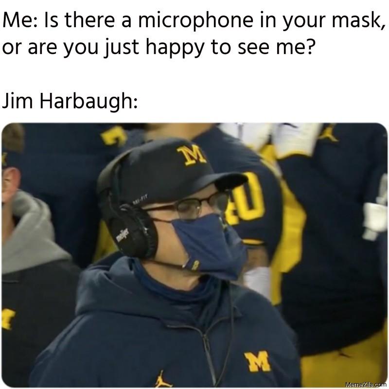 Jim Harbaugh mask microphone meme