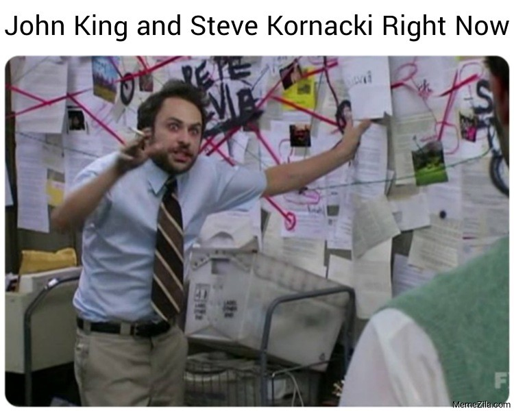 John King and Steve Kornacki right now meme