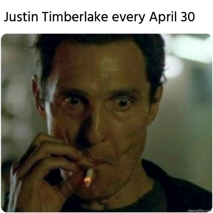 Justin Timberlake every April 30 meme