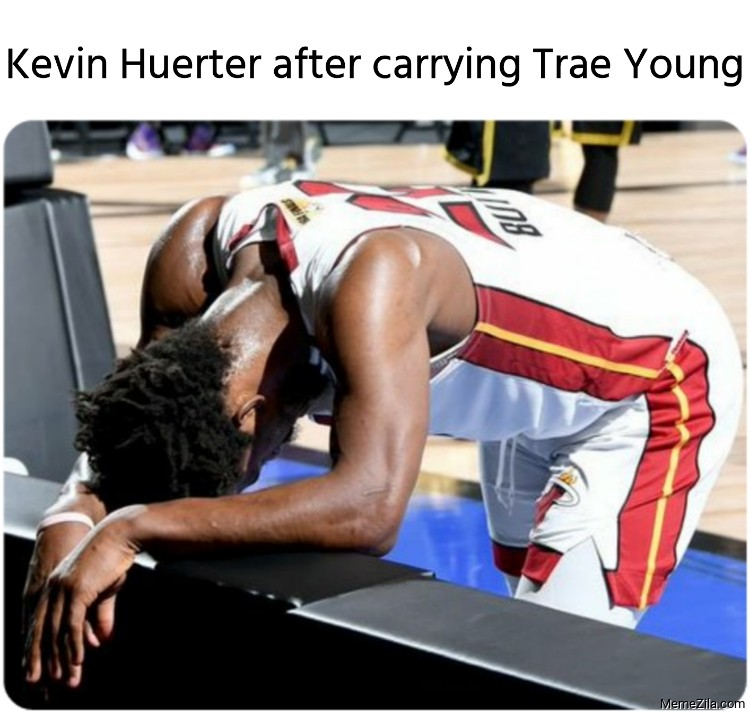 Kevin Huerter after carrying Trae Young meme